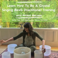 Learn How To Be A Crystal Singing Bowl Practitioner Training